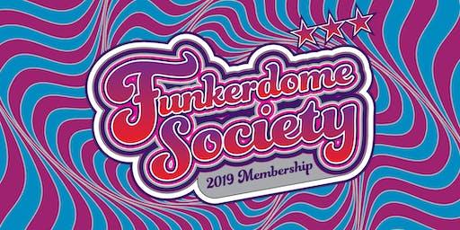 2019 FUNKERDOME SOCIETY