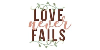 Love Never Fails Marriage Seminar