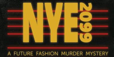NYE 2099: A FUTURE FASHION MURDER MYSTERY Ticket