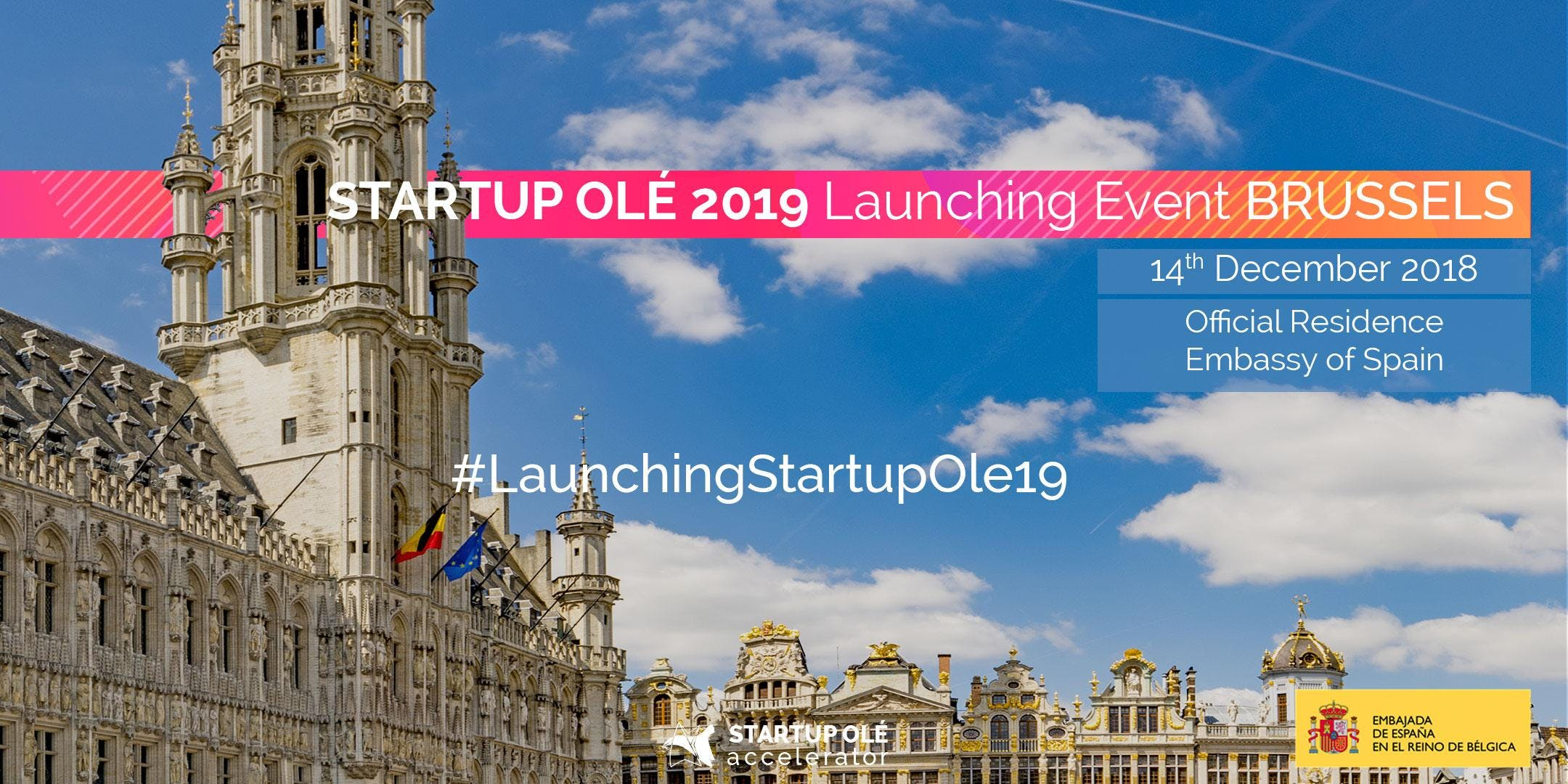 Startup Olé 2019 Launching Event Brussels. Pr