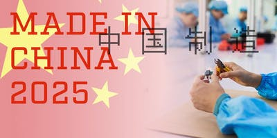 Made in China 2025: The Policy Behind the Rhetoric