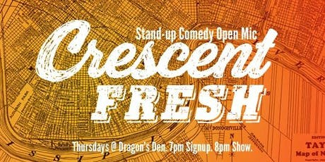 Crescent Fresh Comedy every Thursday at The Dragon's Den tickets