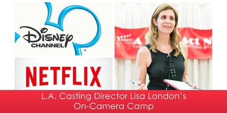 L.A. Casting Director Lisa London's On-Camera Camp 2019 tickets