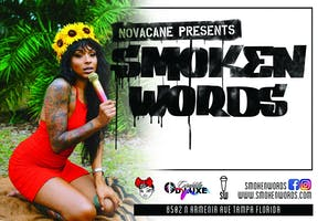 "Novacane presents ""Smoken Words, The ULTIMATE Open Mic Night"" EVERY Thursday!"
