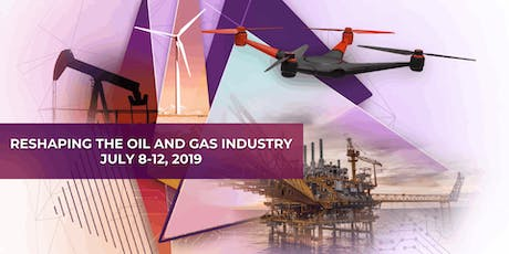 The Digital Future of the Oil & Gas Industry | July tickets
