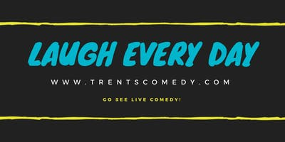 Trent McClellan - Laugh Every Day Tour - March 1st, 2019