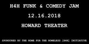 Home for the Homeless [H4H] Funk & Comedy Jam