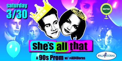 She's All That: A '90s Prom Party