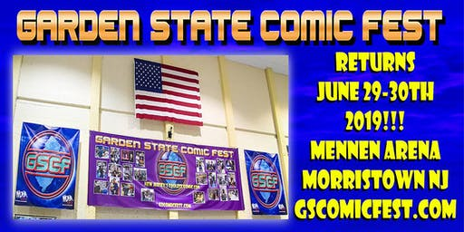 Garden State Comic Fest: Morristown Edition - 2019