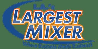 L.A.'s Largest Mixer