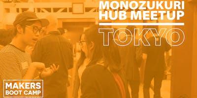 Monozukuri Hub Meetup Tokyo Vol. 3- Pitch Edition