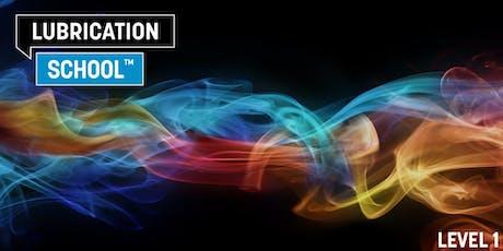 Lubrication School Level 1 - 2019 tickets