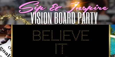 """Sip and Inspire Vision Board Party\"""