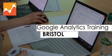 Google Analytics Training Course - Bristol tickets