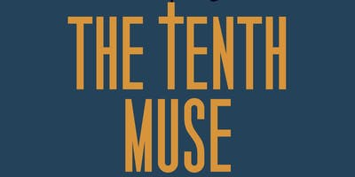 The Tenth Muse, 6/20 (PREVIEW)