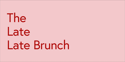 The Late Late Brunch