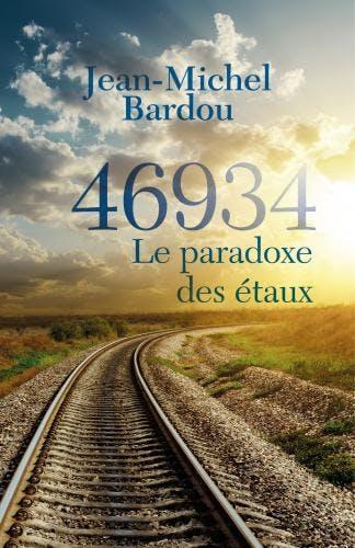 Dédicace Roman `46934 Le paradoxe des étaux` Jean-Michel BARDOU