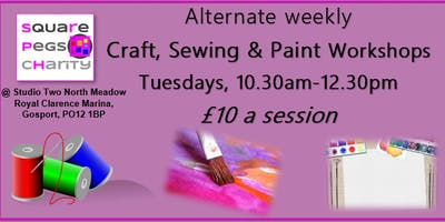 Tuesday Craft, Sewing & Paint Workshops - open to the public [£10]