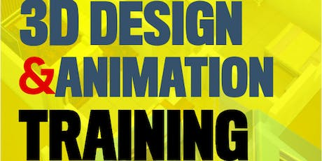 3D DESIGN AND ANIMATION TRAINING tickets