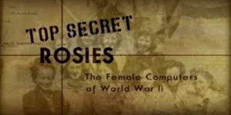 Screening: Top Secret Rosies: The Female Computers of WWII tickets