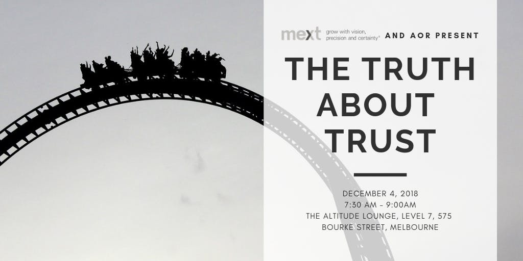 The Truth About Trust - 4 DEC 2018