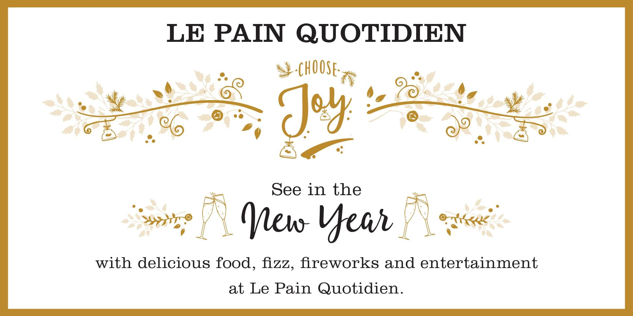New Years Eve at Le Pain Quotidien