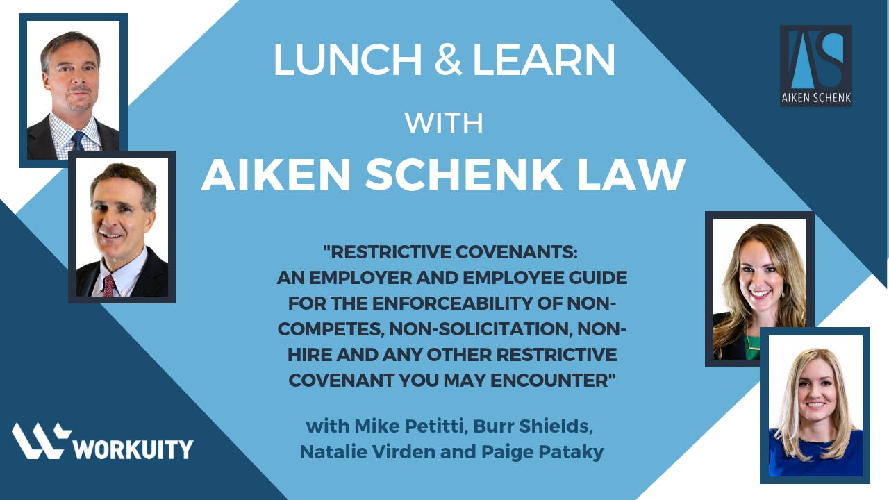 Lunch & Learn with Aiken Schenk Law: Restrictive Covenants