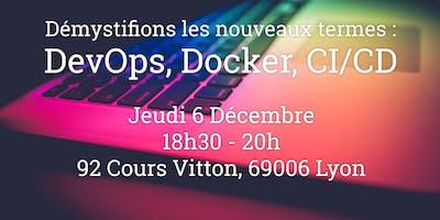 Démystifions les nouveaux termes : DevOps, Docker, CI/CD