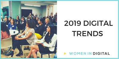 Detroit Women in Digital OPEN Meetup: 2019 Digital Trends