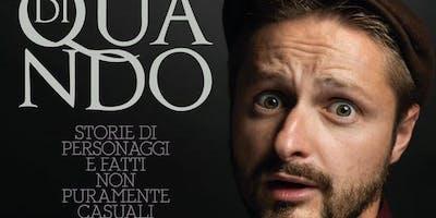 """Stagione teatrale di Chianciano Terme 2018-2019 """"DI QUANDO"""", con Marco Nucciotti"""