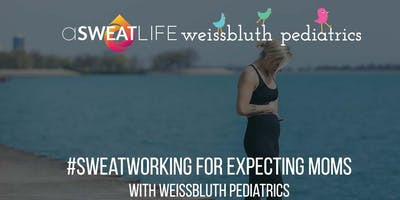#Sweatworking for Expecting Moms with Weissbluth Pediatrics