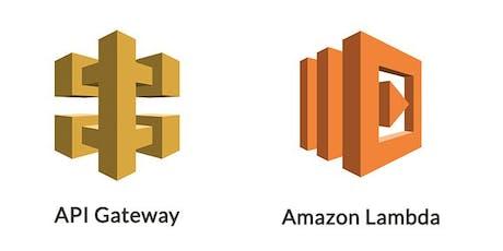 Build API Services with a Serverless Architecture (API Gateway+Lambda) tickets