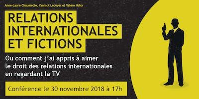 Relations Internationales et Fictions   Conférence