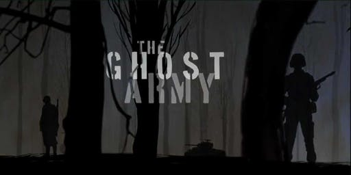 Screening: The Ghost Army
