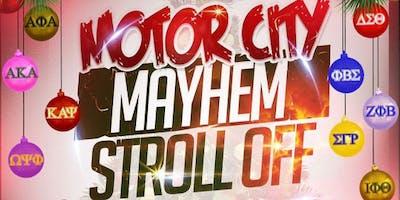 5th Annual Motor City Mayhem Stroll Off