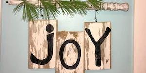 Create & Sip ~ Barn Wood JOY Sign
