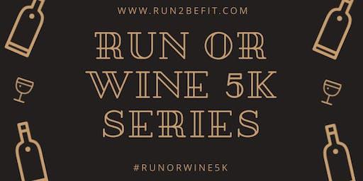 Run or Wine 5k, June 2019