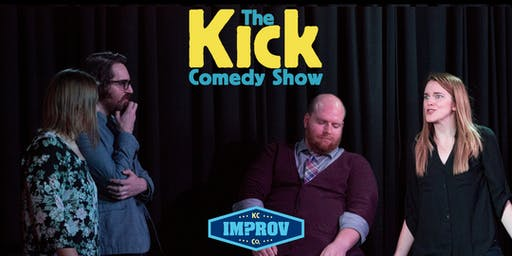 8:00 P.M. The Kick Comedy Show!