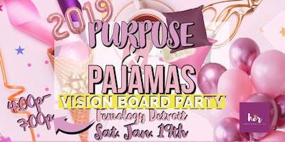 Purpose & Pajamas
