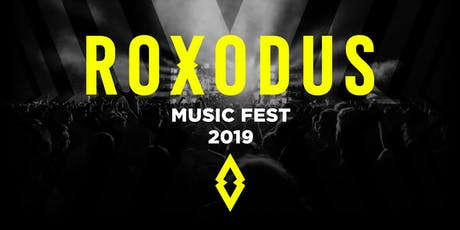Roxodus Music Fest 2019 tickets