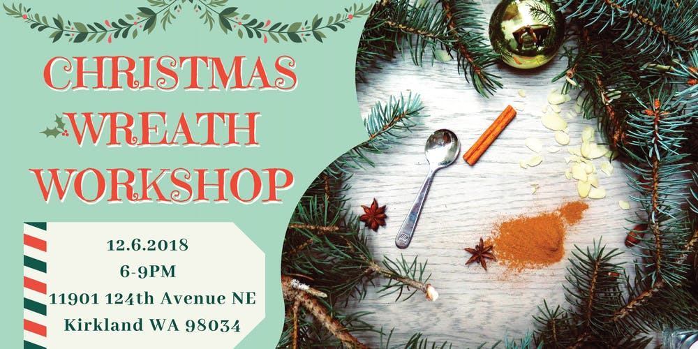 Christmas Wreath Workshop Tickets, Thu, Dec 6, 2018 at 6:00 PM ...