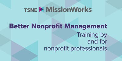 Board Basics: A Toolkit of Best Practices for Nonprofit Boards