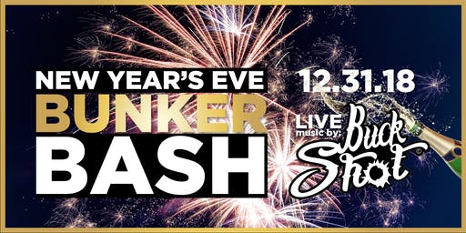 New Year S Eve Bunker Bash