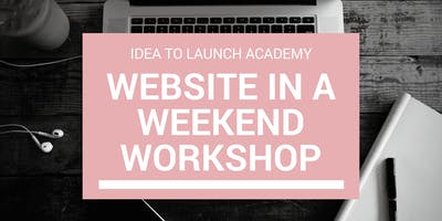 WordPress Website Workshop (Idea To Launch Academy)
