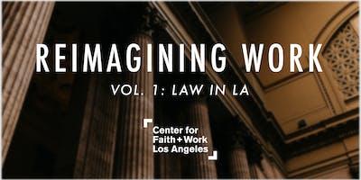 Reimagining Work: Law in LA