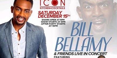 1/19 Bill Bellamy & friend live in concert Comedy show
