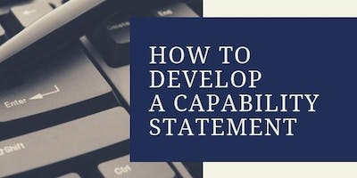 How to Develop a Capability Statement