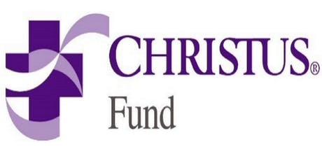 CHRISTUS Fund: Are you eligible to apply for a grant through CHRISTUS FUND? tickets