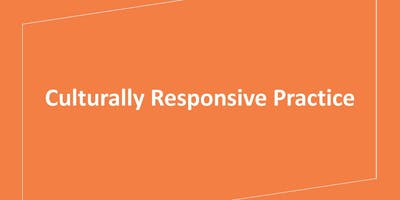 Culturally Responsive Practice