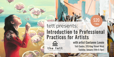 Tett Presents: Introduction to Professional Practices for Artists